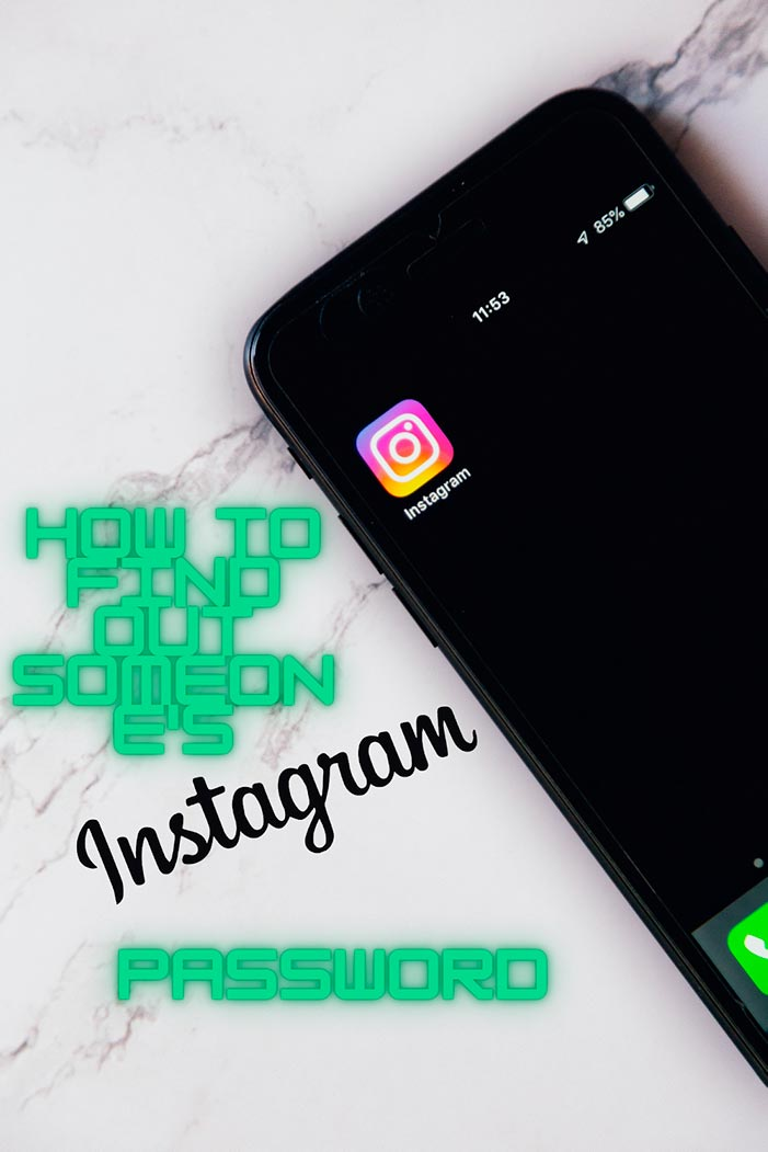 How to find out someones password on Instagram